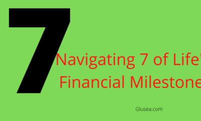 Navigating 7 of Life's Financial Milestones